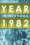 The Year in History 1982 - Whitman Publishing Co