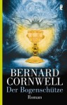 Der Bogenschütze (Suche nach dem Heiligen Gral, #1) - Claudia Feldmann, Bernard Cornwell