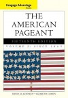 The American Pageant, Volume 2: A History of the American People: Since 1865 - David Kennedy, Lizabeth Cohen