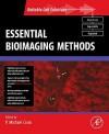 Essential Bioimaging Methods - P. Michael Conn