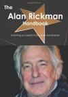 The Alan Rickman Handbook - Everything you need to know about Alan Rickman - Emily Smith