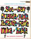 See and Say: A Picture Book in Four Languages - Antonio Frasconi