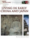Living In Early China And Japan (Living in the Ancient World) - Norman Bancroft Hunt, Roger Kean, Oliver Frey