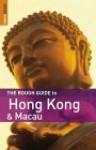 The Rough Guide to Hong Kong & Macau - Jules Brown, David Leffman