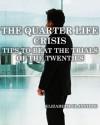 Quarterlife Crisis - Elizabeth Glanville