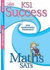 Maths SATs: KS1: Workbook (Success) - Paul Broadbent, Lynn Huggins-Cooper