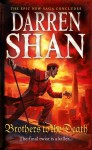 Brothers to the Death - Darren Shan