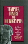 Temples, Tombs & Hieroglyphs: A Popular History of Ancient Egypt - Barbara Mertz