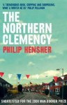 The Northern Clemency - Philip Hensher, Carole Boyd