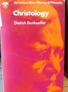 Christology - Dietrich Bonhoeffer