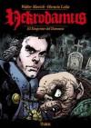 Nekrodamus: el despertar del demonio - Walter Slavich, Horacio Lalia, Andrés Accorsi