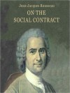 On the Social Contract (Audio) - Jean-Jacques Rousseau, Erik Sandval