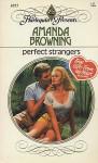 Perfect strangers. - Amanda Browning