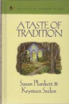 A Taste of Tradition (Mysteries of Sparrow Island #20) - Susan Plunkett, Krysteen Seelen