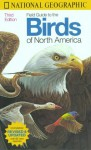 National Geographic Field Guide to the Birds of North America - National Geographic Society, Jon L. Dunn, Mary B. Dickinson, Erik Bloom