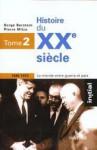 Histoire Du XXè Siècle - Serge Berstein, Pierre Milza