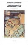 Cambiamento di prospettiva. Lettere 1923-1928 - Virginia Woolf, Nigel Nicolson, Joanne Trautmann, Silvia Gariglio