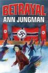 Betrayal - Ann Jungman, Alan Marks