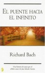El puente hacia el infinito (The Bridge Across Forever) - Richard Bach