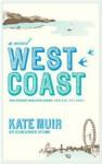 West Coast - Kate Muir