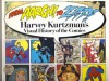 From Aargh! to Zap!: Harvey Kurtzman's Visual History of the Comics - Harvey Kurtzman