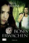 Zero Unit: Böses Erwachen (German Edition) - Nina Bruhns, Dorothea Kallfass