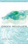 Green Revolver - Worthy Evans, David Baker