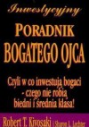 Inwestycyjny Poradnik Bogatego Ojca - Robert Toru Kiyosaki