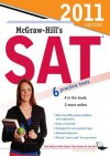 McGraw-Hill's SAT, 2011 Edition McGraw-Hill's SAT, 2011 Edition - Christopher Black, Mark Anestis