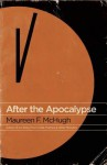 After the Apocalypse: Stories - Maureen F. McHugh