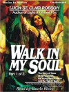 Walk In My Soul: Part 1 - Lucia St. Clair Robson, Laurie Klein