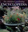 Container Gardening Encyclopedia - Sue Phillips