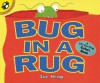 Bug in a Rug: A Lift-the-Flap Colors Book - Sue Heap