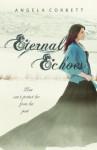 Eternal Echoes (Emblem of Eternity Trilogy) - Angela Corbett