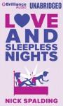 Love and Sleepless Nights - Nick Spalding