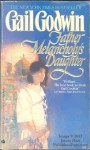 Father Melancholy's Daughter - Gail Godwin