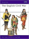 The English Civil War Armies - Peter Young, Michael Roffe
