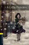 A Little Princess (Oxford Bookworms Library) - Gwen Tourret, Frances Hodgson Burnett, Jennifer Bassett