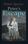 Peter's Escape - Simon Barnes