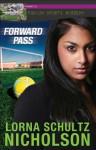 Forward Pass - Lorna Schultz Nicholson