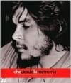 Che desde la memoria - Ernesto Guevara, Victor Casaus