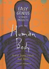 Easy Genius Science Projects with the Human Body: Great Experiments and Ideas - Robert Gardner