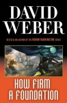 How Firm a Foundation - David Weber