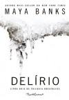 Delírio (Portuguese Edition) - Maya Banks