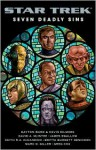 Star Trek: Seven Deadly Sins - Margaret Clark, Marc D. Giller, Greg Cox, Dayton Ward, Kevin Dilmore, David A. McIntee, James Swallow, Keith R.A. DeCandido, Britta Burdett Dennison
