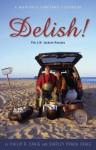 Delish! The J.W. Jackson Recipes; A Martha's Vineyard Cookbook - Philip R. Craig, Shirley Prada Craig