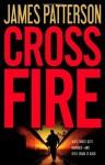 Cross Fire (Alex Cross) - James Patterson