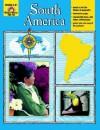 South America: Grades 3-6 - Jo Ellen Moore