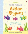 First Picture Action Rhymes - Felicity Brooks