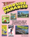 Roadside paradise: The golden age of Florida's tourist attractions : 1929-1971 - Ken Breslauer